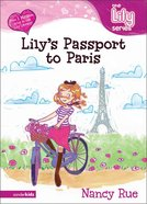 Lily's Passport to Paris (#14 in The Lily Fiction Series)