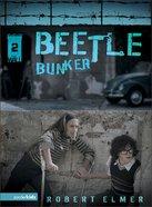 Beetle Bunker (#02 in The Wall Series) Paperback