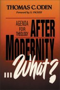 After Modernity...What? Paperback
