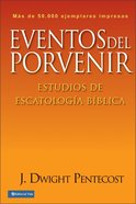 Eventos Del Porvenir (Things To Come) Paperback