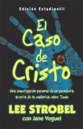El Caso De Cristo: Para Jove (The Case For Christ: Youth Edition) Paperback