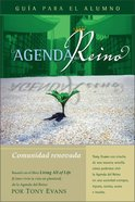 Agenda Del Reino Para Una Comunidad Renovada (Kingdom Agenda For A Renewed Community, The Student Book) Paperback
