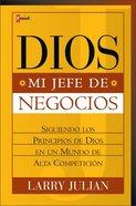 Dios, Mi Jefe De Negocios (God Is My Ceo) Paperback