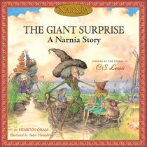 Narnia: The Giant Suprise