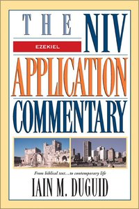 Ezekiel (Niv Application Commentary Series)