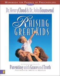Raising Great Kids (Workbook)