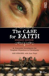 Case For Faith ,The (Student Edition)