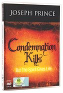 Condemnation Kills But the Spirit Gives Life (4 Dvds)