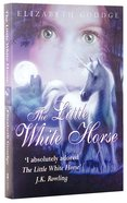The Little White Horse Paperback