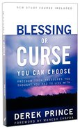 Blessing Or Curse: You Can Choose (3rd Edition) (With Study Guide Included) Paperback