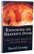 Knocking on Heaven's Door Paperback