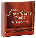 The Love Dare:40 Daily Dare Cards