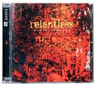 Relentless (Double Cd) CD