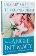 From Anger to Intimacy Paperback