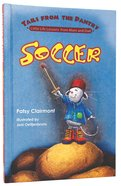 Soccer (Tails From The Pantry Series) Hardback