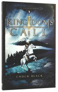 Kingdom's Call (#04 in The Kingdom Series) Paperback