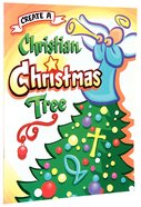 Create a Christian Christmas Tree (Reproducible) Paperback
