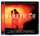 Fireproof Movie Original Soundtrack CD