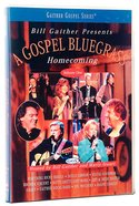Gospel Bluegrass Homecoming Volume 1 (Gaither Gospel Series) DVD