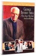 George Beverly Shea... Then Sings My Soul (Gaither Gospel Series) DVD