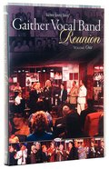 Reunion #01 (Gaither Vocal Band Series) DVD