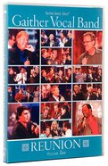 Reunion #02 (Gaither Vocal Band Series) DVD
