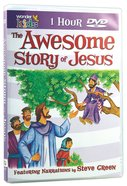 The Awesome Story of Jesus