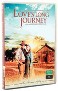 Love's Long Journey (#03 in Love Comes Softly Series)