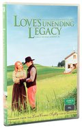 Love's Unending Legacy (#05 in Love Comes Softly Series) DVD