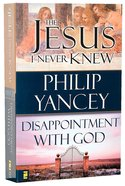 Jesus I Never Knew/Disappointment With God Paperback
