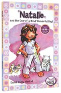 Natalie and the One-Of-A-Kind Wonderful Day! (#01 in That's Nat! Series) Paperback