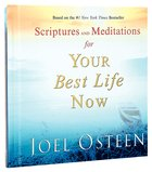Scriptures & Meditations For Your Best Life Now Hardback