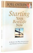 Starting Your Best Life Now Hardback