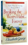 Breaking the Worry Habit...Forever