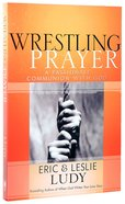Wrestling Prayer Paperback