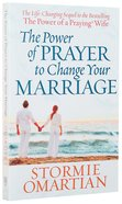 The Power of Prayer to Change Your Marriage Paperback