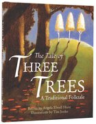 The Tale of the Three Trees Hardback