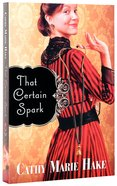 That Certain Spark Paperback