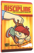 Quick Guide to Discipline For Children's Ministry Paperback