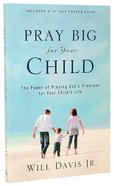 Pray Big For Your Child Paperback