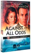 Against All Odds (#01 in Heroes Of Quantico Series) Paperback