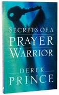 Secrets of a Prayer Warrior Paperback