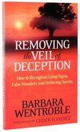 Removing the Veil of Deception Paperback