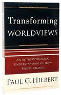 Transforming Worldviews Paperback