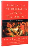 Theological Interpretation of the New Testament Paperback