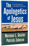 The Apologetics of Jesus Paperback