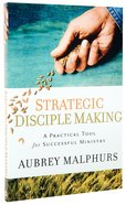Strategic Disciple Making Paperback