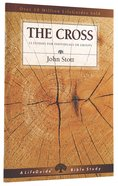 The Cross (Lifeguide Bible Study Series)