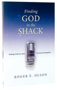 Finding God in the Shack Paperback