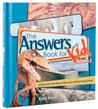 Answers Book For Kids #02: Dinosaurs and the Flood of Noah Hardback